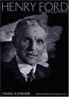 Henry Ford: An Interpretation Front Cover