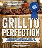 img - for Grill to Perfection: Two Champion Pit Masters' Recipes and Techniques for Unforgettable Backyard Grilling (Paperback) - Common book / textbook / text book