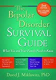 img - for The Bipolar Disorder Survival Guide, Second Edition: What You and Your Family Need to Know book / textbook / text book