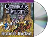 Crossroads of Twilight (The Wheel of Time, Book 10) [Audiobook, CD, Unabridged] Publisher: Audio Renaissance; Unabridged edition
