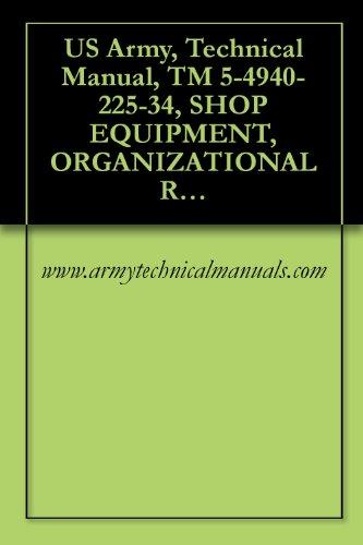 US Army, Technical Manual, TM 5-4940-225-34, SHOP EQUIPMENT, ORGANIZATIONAL REPAIR, TRUCK MTD, (SOUTHWEST TRUCK BO MODELS SEORL), (FSN 4940-169-3041)