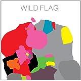 Wild Flag (Vinyl)