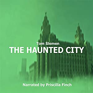 The Haunted City Audiobook