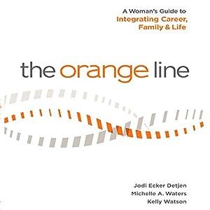 The Orange Line Audiobook