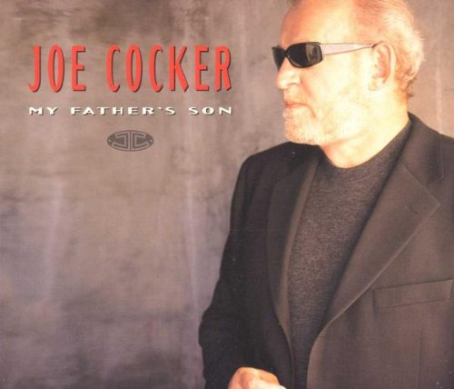Joe Cocker - My Father