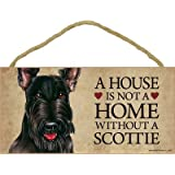 """A house is not a home without Scottish Terrier - 5"""" x 10"""" Door Sign"""