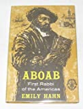 Aboab: First rabbi of the Americas (Covenant books, 8)