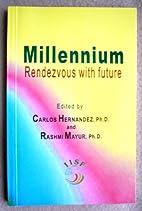 Millennium: Rendezvous with Future