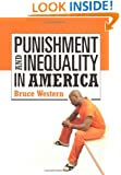 Punishment and Inequality in America