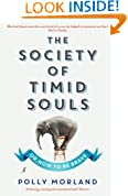The Society of Timid Souls: Or, How to be Brave