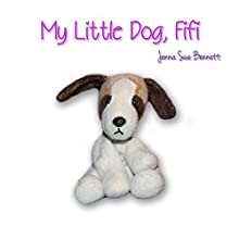 My Little Dog, Fifi (       UNABRIDGED) by Jenna Sue Bennett Narrated by Rebecca Hansen