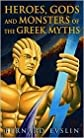 Heroes, Gods and Monsters of the Greek Myths by Bernard Evslin, William Hofmann (Illustrator), Bernard Evslin (Introduction)