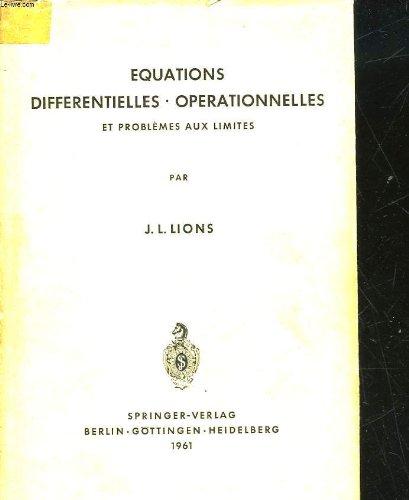 Equations differentielles operationnelles et problemes aux limites (Grundlehren der mathematischen Wissenschaften) (French Edition)