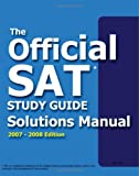 img - for Official Sat Study Guide Solutions Manual: 2007-2008 Edition book / textbook / text book