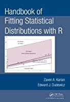 Handbook of Fitting Statistical Distributions with R Front Cover