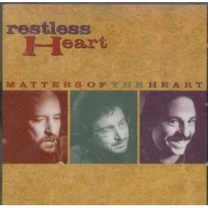 Restless Heart – Matters of the Heart