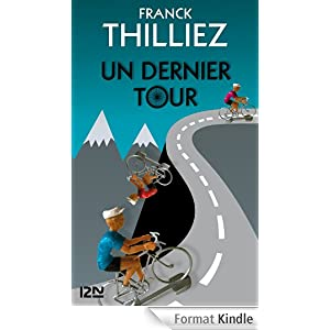 Thilliez Franck - Tour de France/Un dernier tour [MULTI]