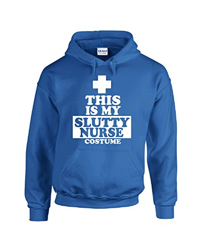 [This Is My Slutty Nurse Costume - Adult Hoodie Xl Royal] (Slutty Christmas Costumes)
