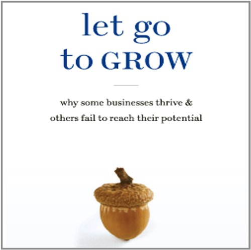 Let Go to Grow by Doug White & Polly