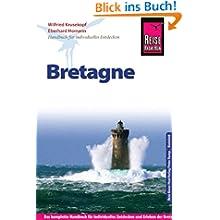 Reise Know-How Bretagne: Reiseführer für individuelles Entdecken