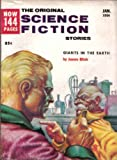 img - for The Original Science Fiction Stories, January 1956 Featuring James Blish's *Giants in the Earth* (Volume 6, No. 4) book / textbook / text book