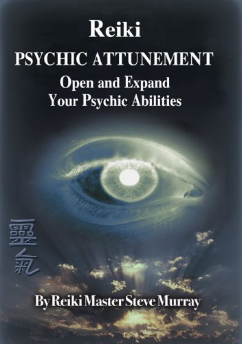 Reiki Psychic Attunement Open and Expand Your Psychic Abilities
