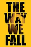 Way We Fall, The