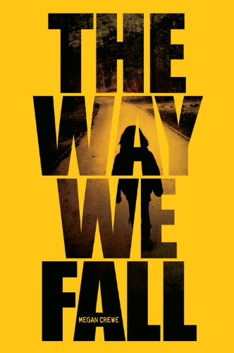 Cover of The Way We Fall: The Fallen World trilogy