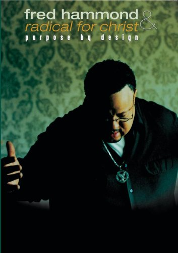 Fred Hammond and Radical for Christ - Purpose By Design [DVD] [2007] [Region 1] [US Import] [NTSC]