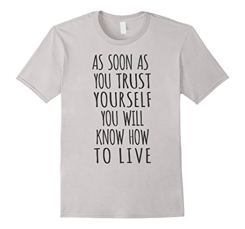 As-Soon-As-You-Trust-Yourself-Motivational-T-Shirt