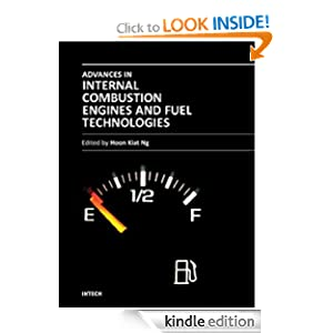 Advances in Internal Combustion Engines and Fuel Technologies Hoon Kiat Ng