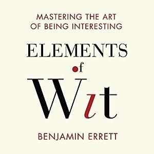 Elements of Wit Audiobook
