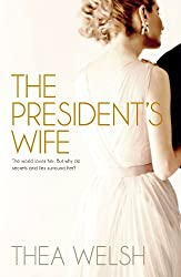 The Presidents Wife