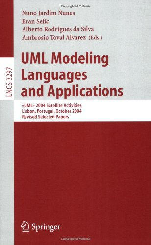 UML Modeling Languages and Applications:  2004 Satellite Activities Lisbon, Portugal, October 11-15, 2004, Revised Selected Papers