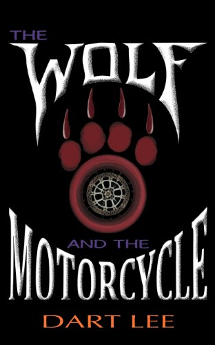 The Wolf And The Motorcycle