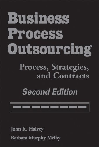 Business Process Outsourcing: Process, Strategies, and Contracts