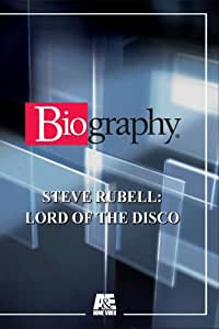 Biography - Steve Rubell: Lord of the Disco