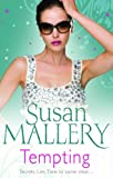 Tempting (Mills & Boon Special Releases) (0263876764) by Mallery, Susan