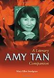 img - for Amy Tan: A Literary Companion (Mcfarland Literary Companions) book / textbook / text book