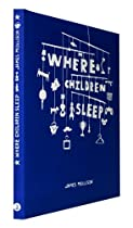 Free James Mollison: Where Children Sleep Ebook & PDF Download