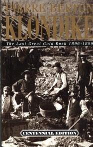 klondike-the-last-great-gold-rush-by-pierre-berton-1986-09-06