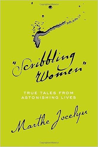 """Scribbling Women"": True Tales from Astonishing Lives"
