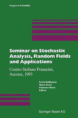 Seminar On Stochastic Analysis, Random Fields And Applications: Centro Stefano Franscini, Ascona, 1993 (Progress In Probability)