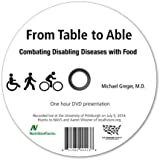 From Table to Able: Combating Disabling Diseases with Food