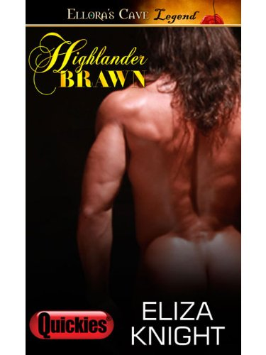 Highlander Brawn, by Eliza Knight