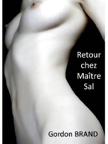 Couverture du livre Retour chez Maître Sal (L'autorité d'un Maître t. 4)