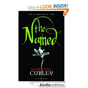 Kindle Book Bargain: The Named (Guardians of Time), by Marianne Curley. Publisher: Bloomsbury USA Childrens (October 1, 2011)