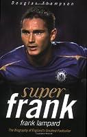 Super Frank: Frank Lampard