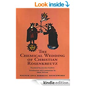 The Chemical Wedding of Christian Rosenkreutz (Magnum Opus Hermetic Sourceworks Series: N)