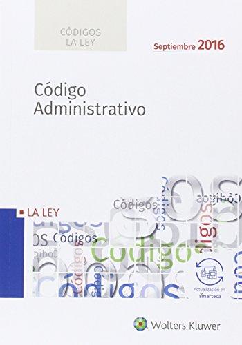 Códigos La LEY: Código Administrativo 2016